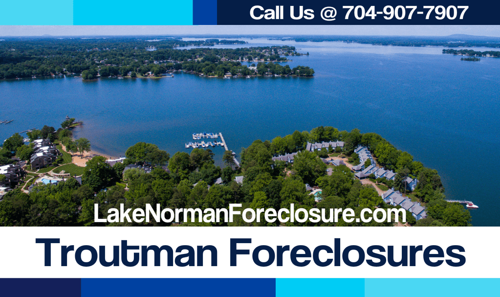 Troutman Foreclosures